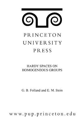Hardy Spaces on Homogeneous Groups. (MN-28), Volume 28 book
