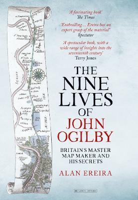 The Nine Lives of John Ogilby by Alan Ereira