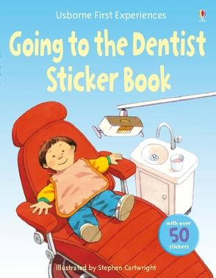 Usborne First Experiences Going to the Dentist Sticker Book by Anne Civardi