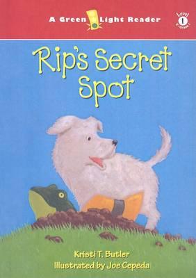 Rip's Secret Spot by Kristi T Butler
