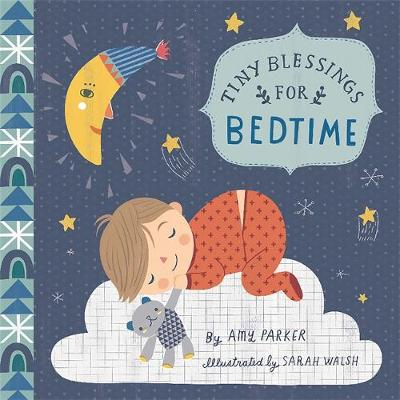 Tiny Blessings: For Bedtime (large trim) by Amy Parker