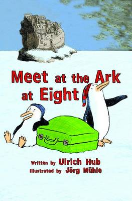 Meet at the Ark at Eight by Jorg Muhle