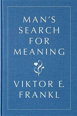 Man's Search for Meaning, Gift Edition book