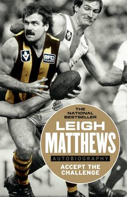 Accept The Challenge by Leigh Matthews