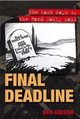 Final Deadline by Rex Gibson