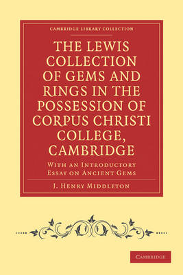 Lewis Collection of Gems and Rings in the Possession of Corpus Christi College, Cambridge book