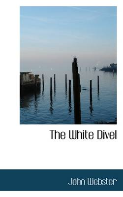 The White Divel by John Webster