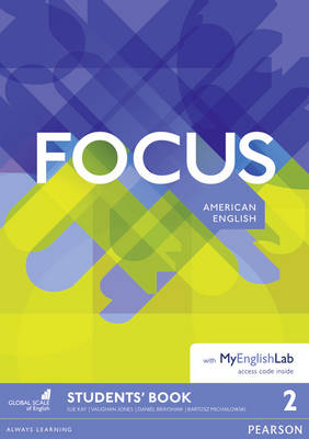 Focus AmE 2 Students' Book for MyEnglishLab Pack by Vaughan Jones