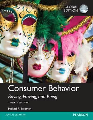Consumer Behavior: Buying, Having, and Being, Global Edition by Michael G. Solomon
