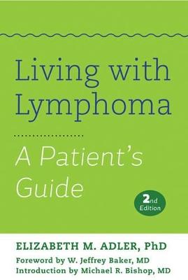 Living with Lymphoma by Elizabeth M. Adler
