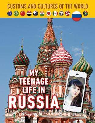 My Teenage Life in Russia by Kathryn Hulick