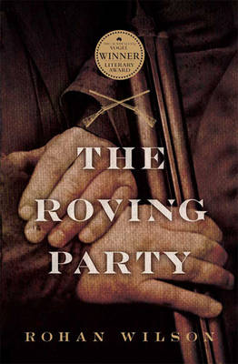 The Roving Party by Rohan Wilson