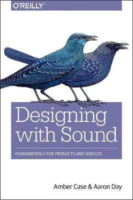 Designing Products with Sound by Amber Case