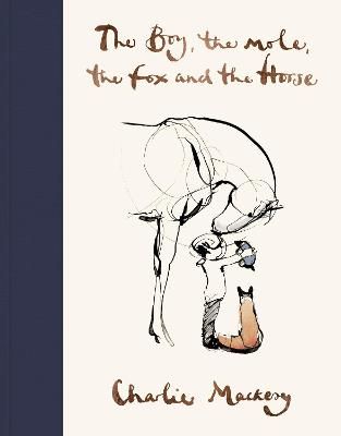 The Boy, The Mole, The Fox and The Horse book