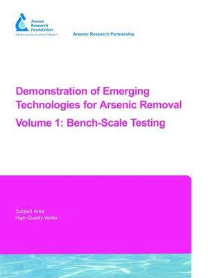 Demonstration of Emergying Technologies for Arsenic Removal v. 1 by Yu-Jung Chang