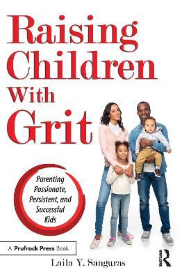Raising Children with Grit book