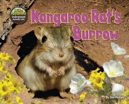 Kangaroo Rat's Burrow book