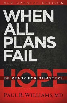 When All Plans Fail by Paul R Williams