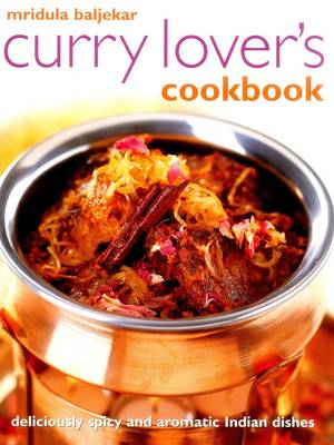 Curry Lover's Cookbook by Baljekar Mridula
