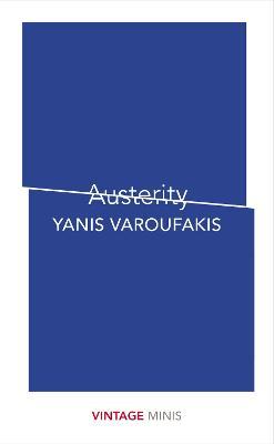 Austerity by Yanis Varoufakis