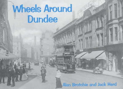 Wheels Around Dundee by Alan Brotchie