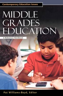 Middle Grades Education by Pat Williams-Boyd
