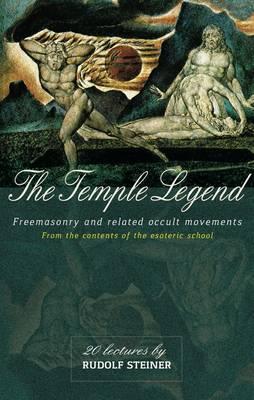 The Temple Legend by Rudolf Steiner