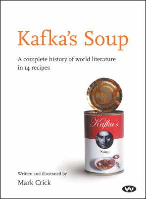 Kafka's Soup by Mark Crick
