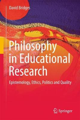 Philosophy in Educational Research by David Bridges