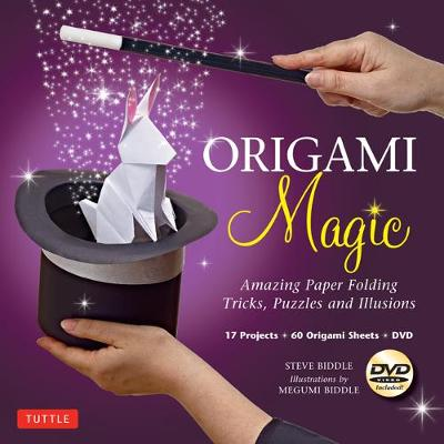 Origami Magic Kit: Amazing Paper Folding Tricks, Puzzles and Illusions: Kit with Origami Book, 17 Projects, 60 Origami Papers and DVD book