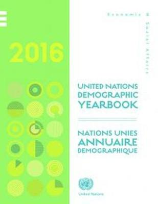 Demographic yearbook 2016 by United Nations: Department of Economic and Social Affairs: Statistics Division