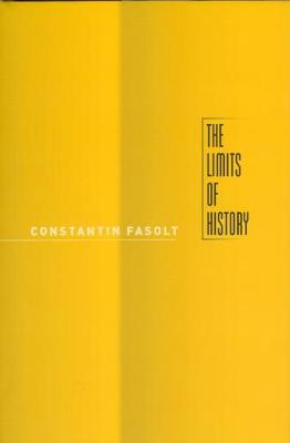 The Limits of History by Constantin Fasolt