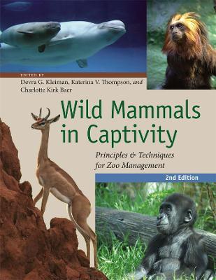 Wild Mammals in Captivity by Devra G. Kleiman