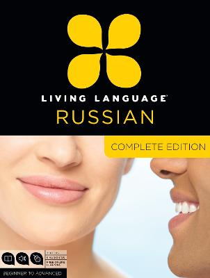Living Language Russian, Complete Edition by Living Language
