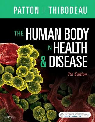 The Human Body in Health & Disease - Hardcover by Dr. Kevin T. Patton