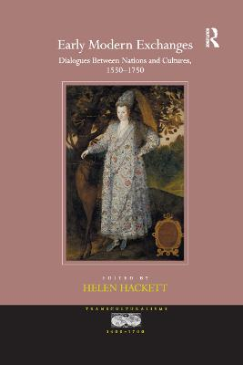 Early Modern Exchanges: Dialogues Between Nations and Cultures, 1550-1750 book