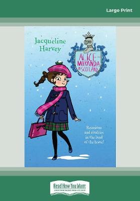 Alice-Miranda in Scotland: Alice-Miranda Series (book #17) by Jacqueline Harvey