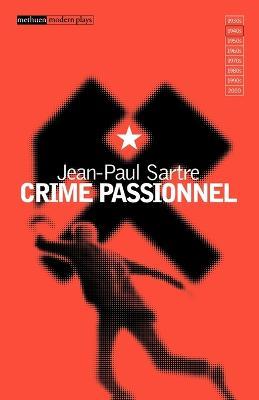 Crime Passionnel by Jean-Paul Sartre