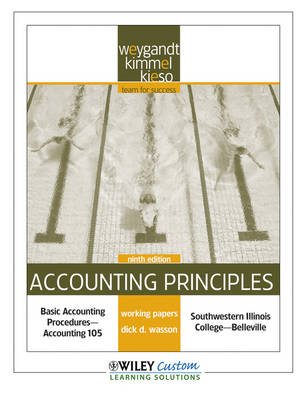 Accounting Principles 9th Edition Working Paper for Southwestern Illinois College-Belleville by Jerry J Weygandt