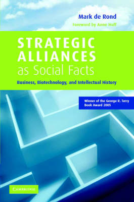 Strategic Alliances as Social Facts by Mark Rond