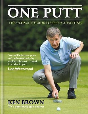 One Putt by Ken Brown
