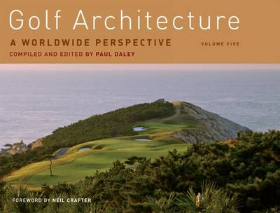 Golf Architecture by Paul Daley