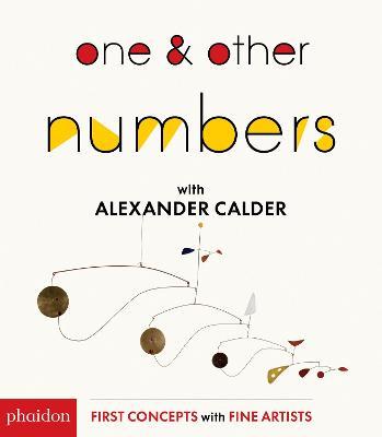 One & Other Numbers with Alexander Calder by Alexander Calder