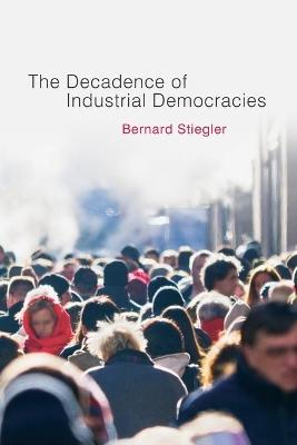 Decadence of Industrial Democracies book