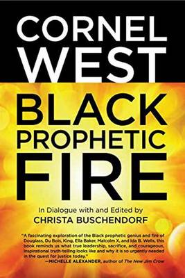 Black Prophetic Fire by Christa Buschendorf