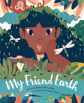 My Friend Earth by Francesca Sanna