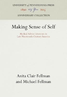 Making Sense of Oneself by Anita Clair Fellman