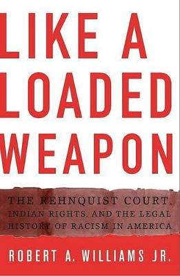 Like a Loaded Weapon by Robert A. Williams