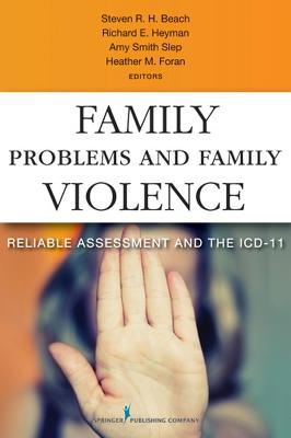 Family Problems and Family Violence by Heather Foran