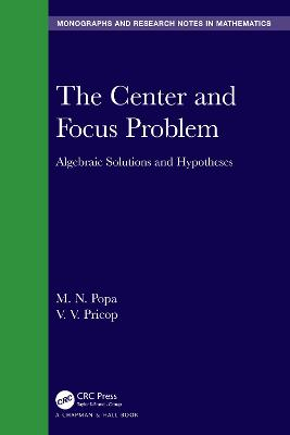 The Center and Focus Problem: Algebraic Solutions and Hypotheses book